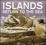 Return to the Sea [10th Anniversary Edition]