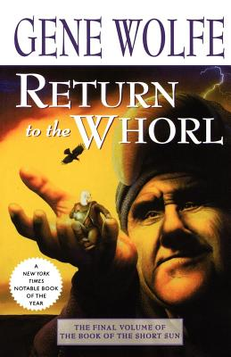 Return to the Whorl - Wolfe, Gene