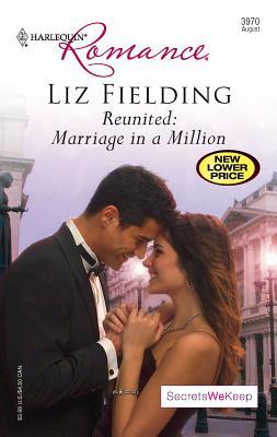 Reunited: Marriage in a Million: Secrets We Keep - Fielding, Liz