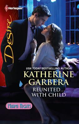 Reunited...with Child - Garbera, Katherine
