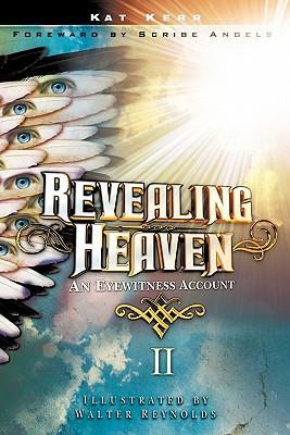 Revealing Heaven II - Kerr, Kat