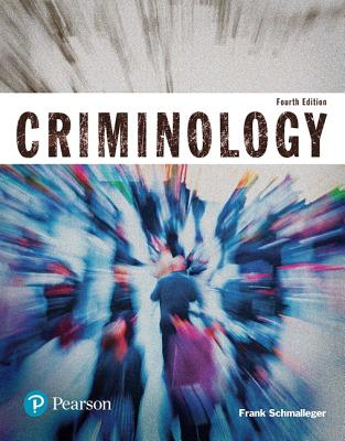 Revel for Criminology (Justice Series) -- Access Card - Schmalleger, Frank, Professor