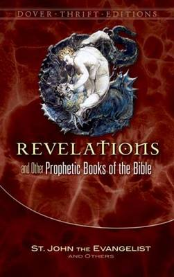 Revelation and Other Prophetic Books of the Bible - St John the Evangelist