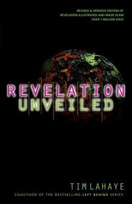 Revelation Unveiled - LaHaye, Tim, Dr.