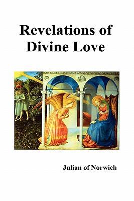 Revelations of Divine Love - Julian of Norwich