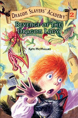Revenge of the Dragon Lady - McMullan, Kate