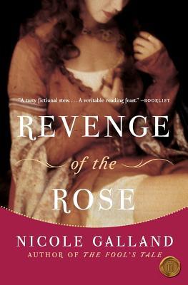 Revenge of the Rose - Galland, Nicole