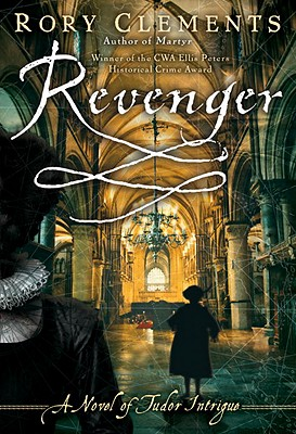 Revenger: A Novel of Tudor Intrigue - Clements, Rory