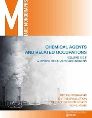 Review of Human Carcinogens - International Agency for Research on Cancer