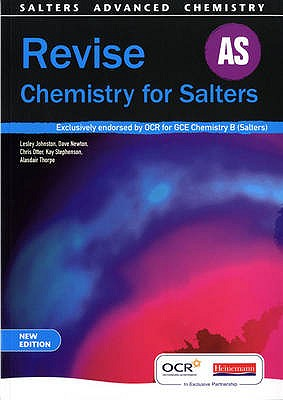 Revise AS for Salters New Edition - Johnston, Lesley (Editor), and Newton, Dave (Editor), and Otter, Chris (Editor)