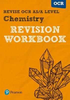 Revise OCR AS/A Level Chemistry Revision Workbook - Grinsell, Mark