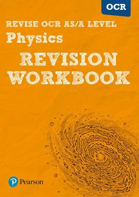 Revise OCR AS/A Level Physics Revision Workbook - Adams, Steve, and Balcombe, John