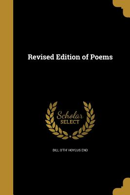 Revised Edition of Poems - Bill O'Th' Hoylus End (Creator)