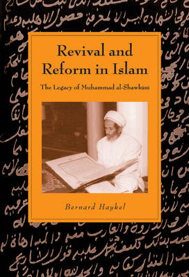 Revival and Reform in Islam - Haykel, Bernard