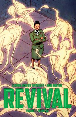 Revival Volume 7: Forward - Seeley, Tim, and Norton, Mike