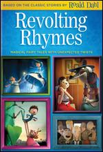 Revolting Rhymes - Jakob Schuh; Jan Lachauer