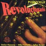 Revolu�ionario: Tangos von und f�r Astor Piazzolla