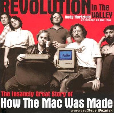 Revolution in the Valley - Hertzfeld, Andy