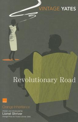 Revolutionary Road - Yates, Richard, and Shriver, Lionel (Introduction by)
