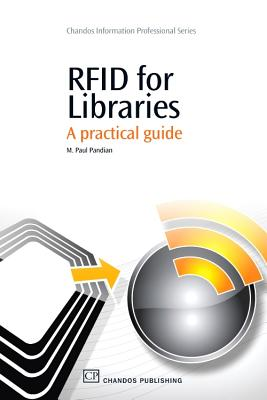 RFID for Libraries: A Practical Guide - Pandian, M. Paul