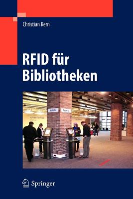 Rfid Fur Bibliotheken - Kern, Christian, and Schubert, Eva (Contributions by), and Pohl, Marianne (Contributions by)
