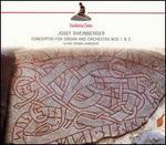 Rheinberger: Concertos for Organ & Orchestra, Nos. 1 & 2