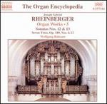 Rheinberger: Organ Works, Vol. 5