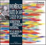 Rheinberger: Suite; Sechs St�cke