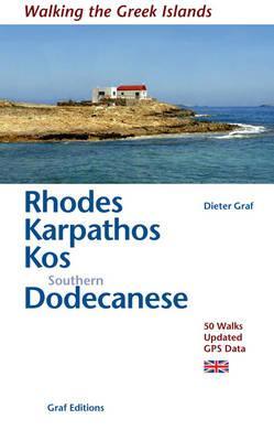 Rhodes Karpathos Kos Southern Dodecanese - Graf, Dieter, Dr.