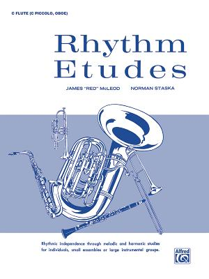 "Rhythm Etudes: C Flute (C Piccolo, Oboe) - McLeod, James ""Red"", and Staska, Norman"