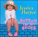 Rhythm in My Shoes - Jessica Harper