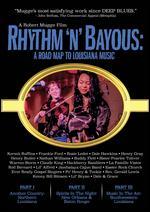 Rhythm 'N' Bayous: A Road Map To Louisiana Music - Robert Mugge