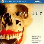 Richard Barrett: Vanity