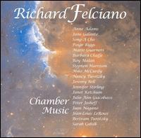 Richard Feliciano: Chamber Music - Anne Adams (harp); Barbara Chaffe (flute); Bertram Turetzky (double bass); Jane Galante (piano); Janet Ketchum (flute);...