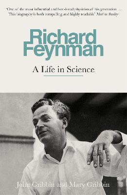 Richard Feynman: A Life in Science - Gribbin, John, and Gribbin, Mary