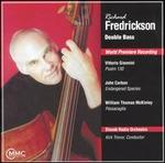 Richard Fredrickson, Double Bass