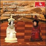 Richard III: A Crown of Roses, A Crown of Thorns