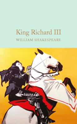 Richard III - Shakespeare, William, and Halley, Ned (Introduction by)