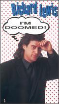Richard Lewis: I'm Doomed - Bruce Gowers