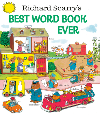 Richard Scarry's Best Word Book Ever - Scarry, Richard