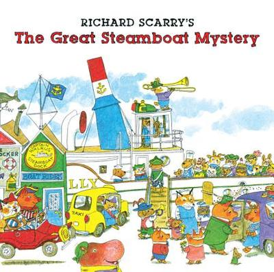 Richard Scarry's the Great Steamboat Mystery - Scarry, Richard