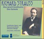 Richard Strauss: Also sprach Zarathustra; Don Quixote
