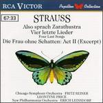 Richard Strauss: Also sprach Zarathustra; Vier letzte Lieder; Die Frau ohne Schatten: Act II (Excerpt)