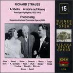 Richard Strauss: Arabella; Ariadne auf Naxos [Highlights]; Friedenstag