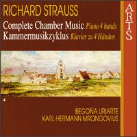 Richard Strauss: Complete Chamber Music, Vol. 4 - Begona Uriarte (piano); Karl-Hermann Mrongovius (piano)