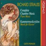 Richard Strauss: Complete Chamber Music, Vol. 7
