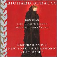 Richard Strauss: Don Juan; Tod und Verklärung; Vier Letzte Lieder - Deborah Voigt (soprano); New York Philharmonic; Kurt Masur (conductor)