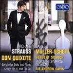 Richard Strauss: Don Quixote; Sonatas for Cello and Piano; Songs, Op. 10 and Op. 32