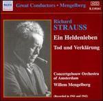 Richard Strauss: Ein Heldenleben; Tod und Verklärung