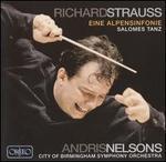 Richard Strauss: Eine Alpensinfonie; Salomes Tanz